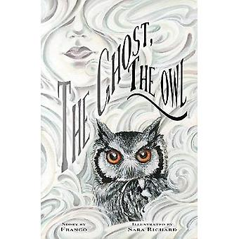 The Ghost - The Owl by Franco - 9781632293596 Book