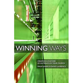 Winning Ways - Creating a Culture of Outreach in Your Church by David