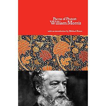 Poems of Protest by William Morris - Michael Rosen - 9781909026056 Bo