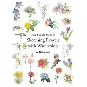 Five Simple Steps to Sketching Flowers with Watercolors by Ai Nakamur