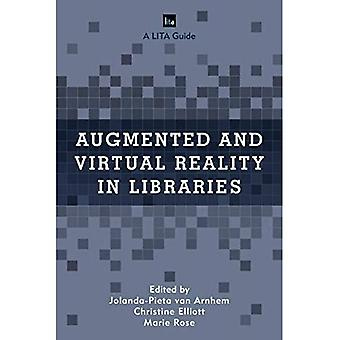 Augmented and Virtual Reality in Libraries (LITA Guides)