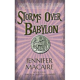 Storms over Babylon: The Time for Alexander Series (The Time for Alexander Series)
