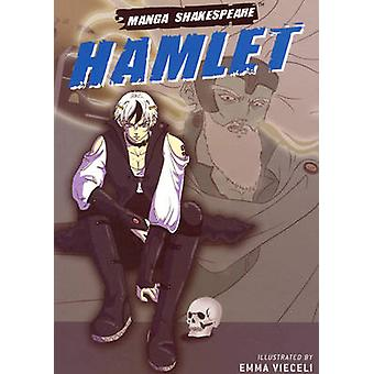 Hamlet by Adapted by Richard Appignanesi & William Shakespeare & Illustrated by Emma Vieceli