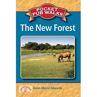 Pocket Pub Walks The New Forest by AnneMarie Edwards