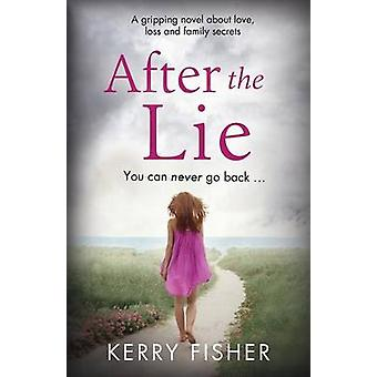 After the Lie by Fisher & Kerry