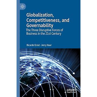 Globalization Competitiveness and Governability by Ricardo Ernst