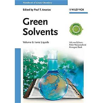 Handbook of Green Chemistry V by Wasserscheid