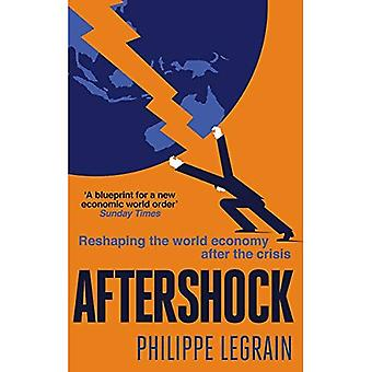 Aftershock: Reshaping the World Economy After the Crisis