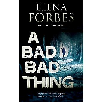 A Bad Bad Thing by Forbes & Elena