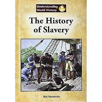 The History of Slavery (Understanding World History (Reference Point))