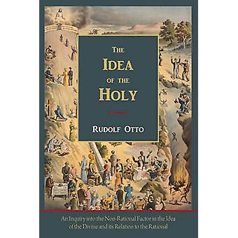 The Idea of the HolyText of First English Edition by Otto & Rudolf