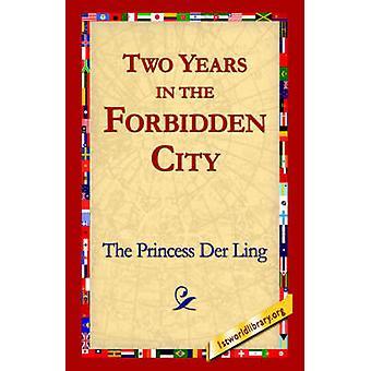 Dos años en la ciudad prohibida por Der Ling y la princesa