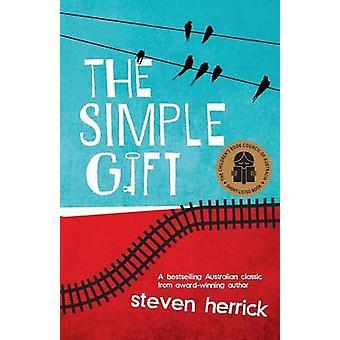 The Simple Gift by Herrick & Steven