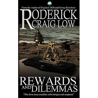 Rewards and Dilemmas by Low & Roderick Craig