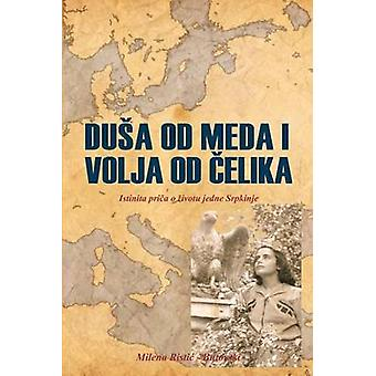 DUA OD MEDA I VOLJA OD ELIKA by RisticButovski & Milena
