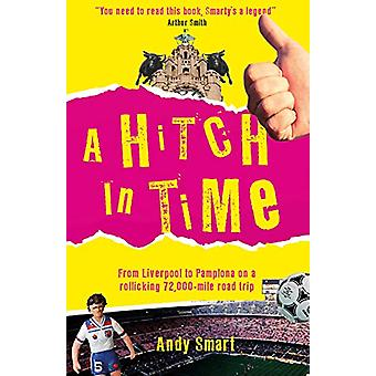 A Hitch in Time by Andy Smart - 9780749581893 Book