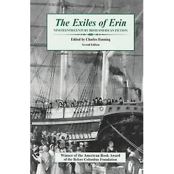 The Exiles of Erin - Nineteenth Century Irish-American Fiction by Char