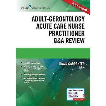 Adult-Gerontology Acute Care Nurse Practitioner Q&A Review by Daw