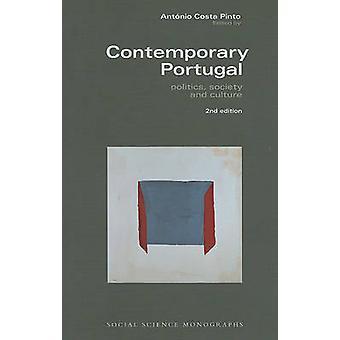 Contemporary Portugal - Politics - Society - and Culture by Antonio C