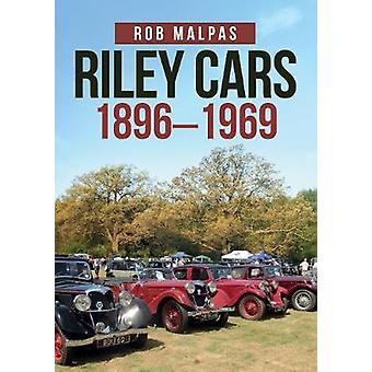 Riley Cars 1896-1969 by Rob Malpas - 9781445688602 Book