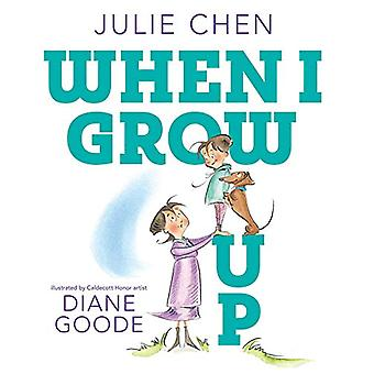 When I Grow Up by Julie Chen - 9781471177606 Book