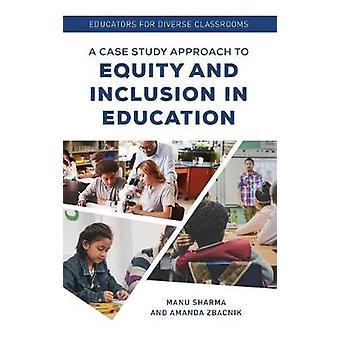 المعلمون للفصول الدراسية المتنوعة - منهج دراسة حالة للإنصاف و