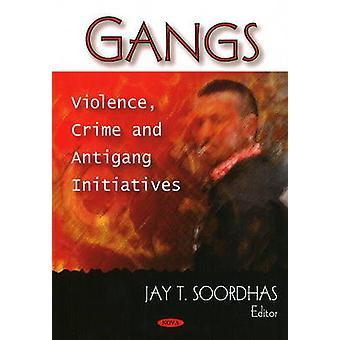 Jengit - Väkivalta - Jay T. Soordhasin rikos- ja antigang-aloitteet -