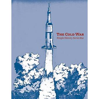 The Cold War by J. Gerlach - 9781621060505 Book