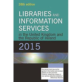 Libraries and Information Services in the United Kingdom and the Repu