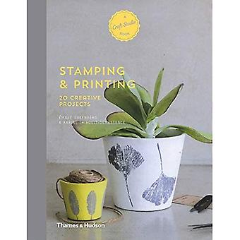 Stamping & Printing: 20 Creative Projects (A Craft Studio Book)
