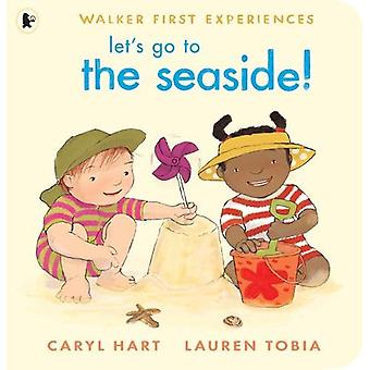 Let's Go to the Seaside! by Caryl Hart - 9781406383591 Book