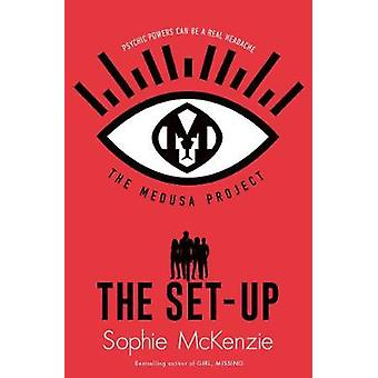 The Medusa Project - The Set-Up by Sophie McKenzie - 9781471189760 Book