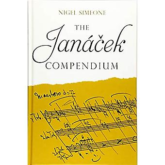 The Janacek Compendium by Nigel Simeone - 9781783273379 Book