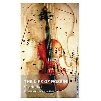 The Life of Rossini by Stendhal