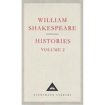 The Histories - v. 2 by William Shakespeare - Tony Tanner - 9781857151