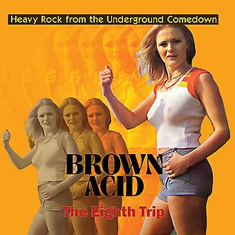 Brown Acid - The Eighth Trip [CD] USA import