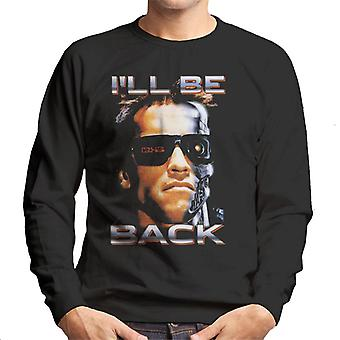 The Terminator Arnie Close Up Glasses Ill Be Back Men's Sweatshirt