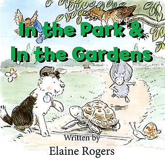 In the Park  In the Gardens by Rogers & Elaine