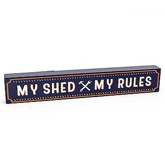 My Shed - My Rules - Wooden Block Plaque Gift for Men