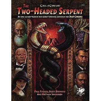 Campanha serpente de duas cabeças A Pulp Cthulhu
