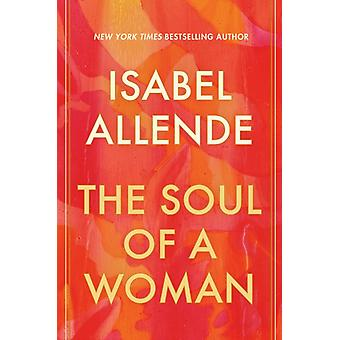 The Soul of a Woman by Isabel Allende