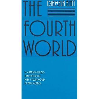Diamela Eltitin neljäs maailma - 9780803267237 Kirja