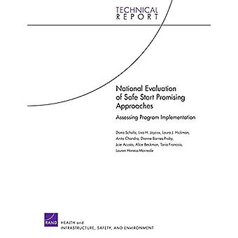 National Evaluation of Safe Start Promising Approaches - Assessing Pro