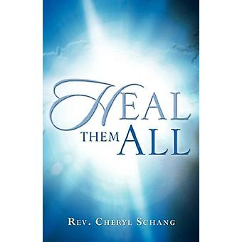 Heal Them All by Heal Them All - 9781597811071 Book