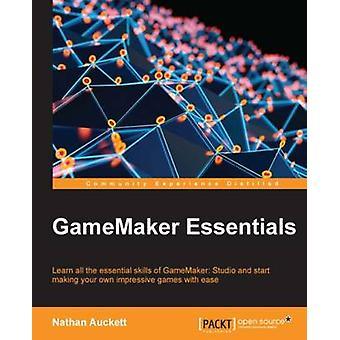 GameMaker Essentials by Nathan Auckett - 9781784396121 Book