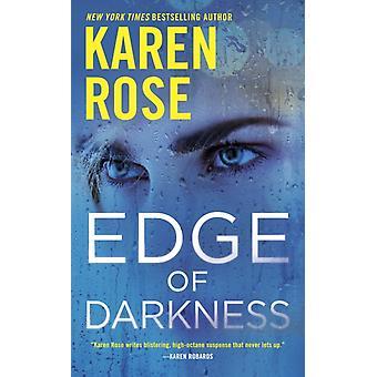 Mörkrets kant av Karen Rose