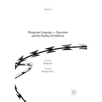 Vaarallinen kieli - Esperanto ja Ulrichin stalinismin väheneminen
