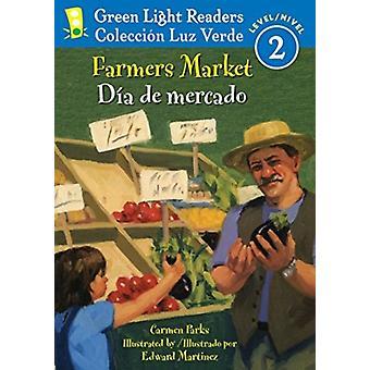 المزارعين MarketDia دي ميركادو من قبل كارمن باركس والحدائق