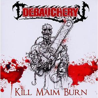 Dissolutezza - Kill Maim bruciare (Re-Issue) [CD] USA importare