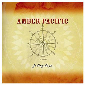Amber Pacific - importation USA Fading jours [CD]